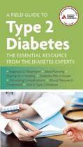 A Field Guide to Type 2 Diabetes