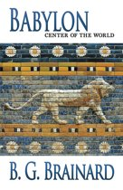 Babylon: Center of the World