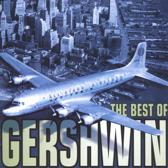 The Best of Gershwin / Bernstein, Previn, Davis, et al