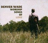 Worship Songs Of Love