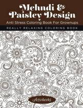 Mehndi & Paisley Design Anti Stress Coloring Book For Grownups