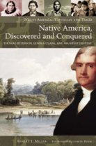 Native America, Discovered and Conquered