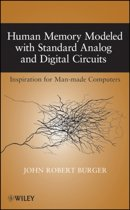 Human Memory Modeled with Standard Analog and Digital Circuits