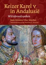 Keizer Karel V In Andalusie
