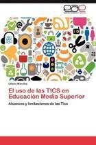 El USO de Las Tics En Educacion Media Superior