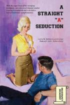 A Straight a Seduction