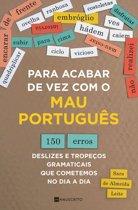 Para acabar de vez com o mau português