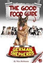 The Good German Shepherd Food Guide
