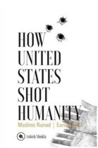 How United States Shot Humanity
