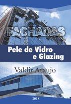 FACHADAS PELE DE VIDRO E GLAZING