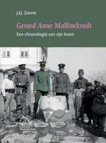 Gerard Anne Mallinckrodt, een chronologie van zijn leven