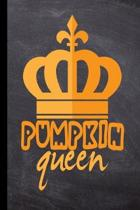 Pumpkin Queen: Halloween Party Scary Hallows Eve All Saint's Day Celebration Gift For Celebrant And Trick Or Treat (6''x9'') Lined Note