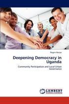 Deepening Democracy in Uganda