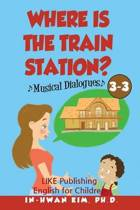 Where Is the Train Station? Musical Dialogues