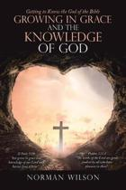 Growing in Grace and the Knowledge of God