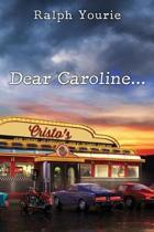 Dear Caroline...