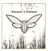Everyone Is Everyone