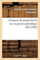 Examen Du Projet de Loi Sur La Presse P riodique