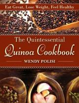The Quintessential Quinoa Cookbook