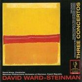 Ward-Steinman: Three Concertos