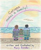 Catiana Makes a Family