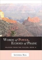 Words Of Power, Echoes Of Praise