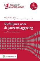 Richtlijnen voor de jaarverslaggeving jaareditie 2015