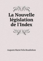 La Nouvelle L gislation de l'Index