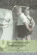 Jaarboek van het Centraal Bureau voor Genealogie 67 - De genealogische werkplaats