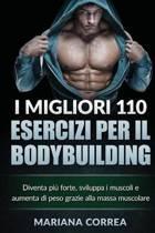 I Migliori 110 Esercizi Per Il Bodybuilding