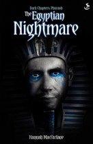 The Egyptian Nightmare