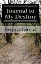 Journal to My Destiny