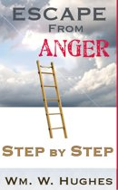 Escape from Anger; Step by Step