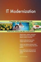 It Modernization Complete Self-Assessment Guide