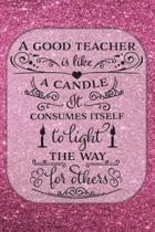 A Good Teacher - Journal & Notebook