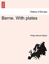 Berne. with Plates