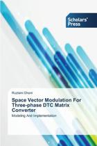 Space Vector Modulation for Three-Phase Dtc Matrix Converter