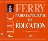 Politique & Philosophie De L'Educat