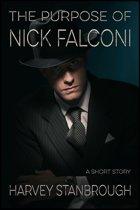 The Purpose of Nick Falconi