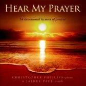 Hear My Prayer: 14 Devotional Hymns