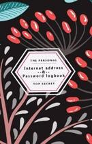 The Peersonal Internet Address & Password Logbook Top secret: Flower on Black Cover, Extra Size (5.5 x 8.5) inches, 110 pages