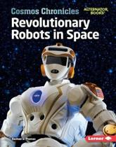 Revolutionary Robots in Space