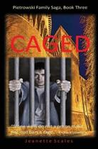 Caged: Stone walls do not a prison make, nor iron bars a cage