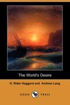 The World's Desire (Dodo Press)