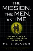 The Mission, the Men, and Me