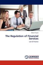The Regulation of Financial Services