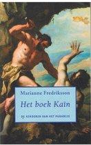 De kinderen van het paradijs 2- Het boek Kaïn