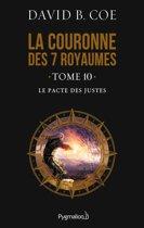 La couronne des 7 royaumes (Tome 10) - Le Pacte des justes