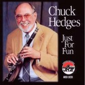 Hedges Chuck - Just For Fun