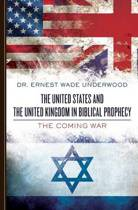 The United States and the United Kingdom in Biblical Prophecy